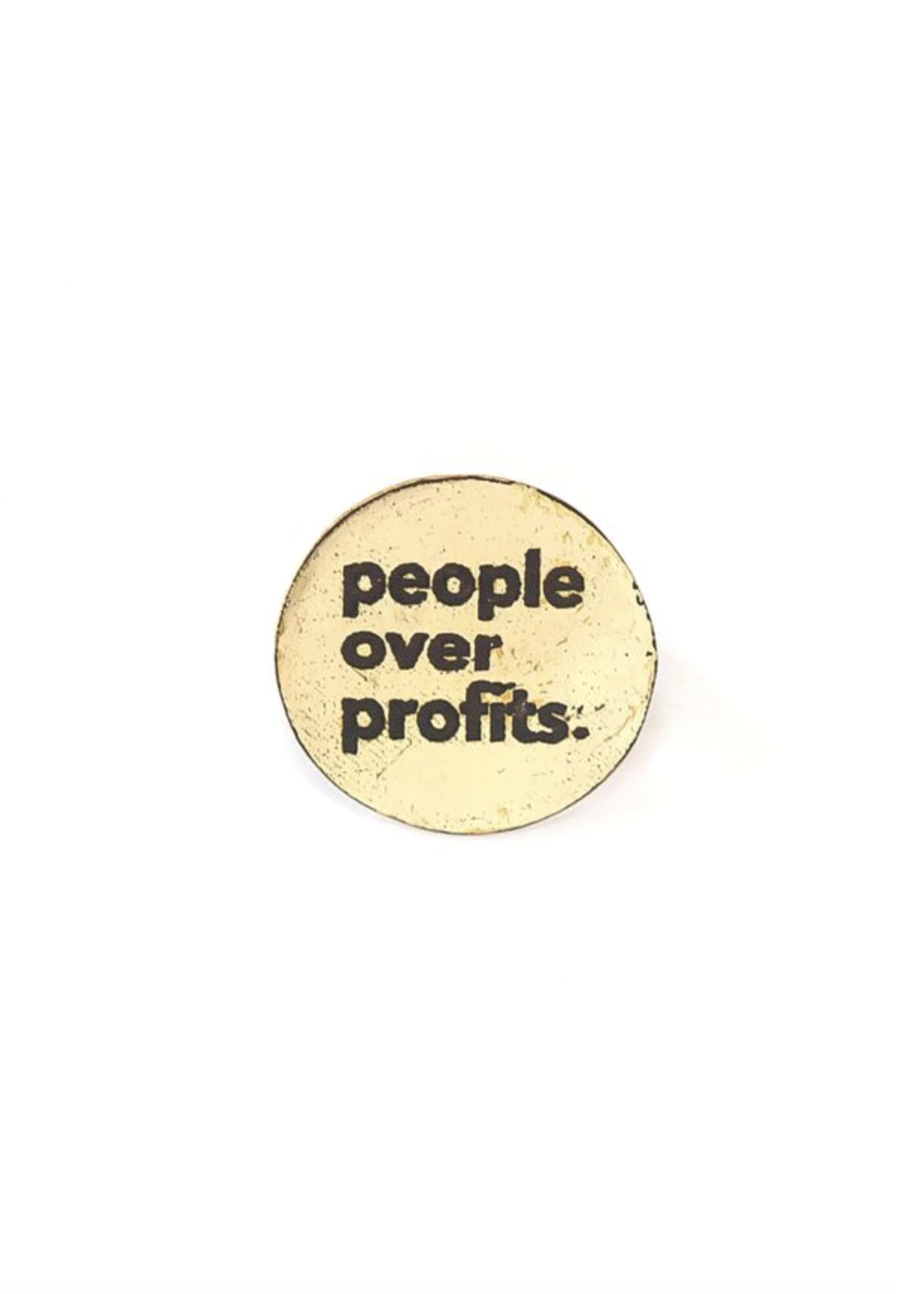 People Over Profit Pin