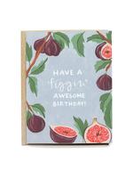 Figgin' Awesome Birthday Card