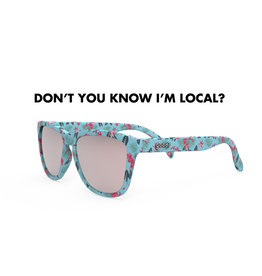 GOODR DON'T YOU KNOW I'M LOCAL?