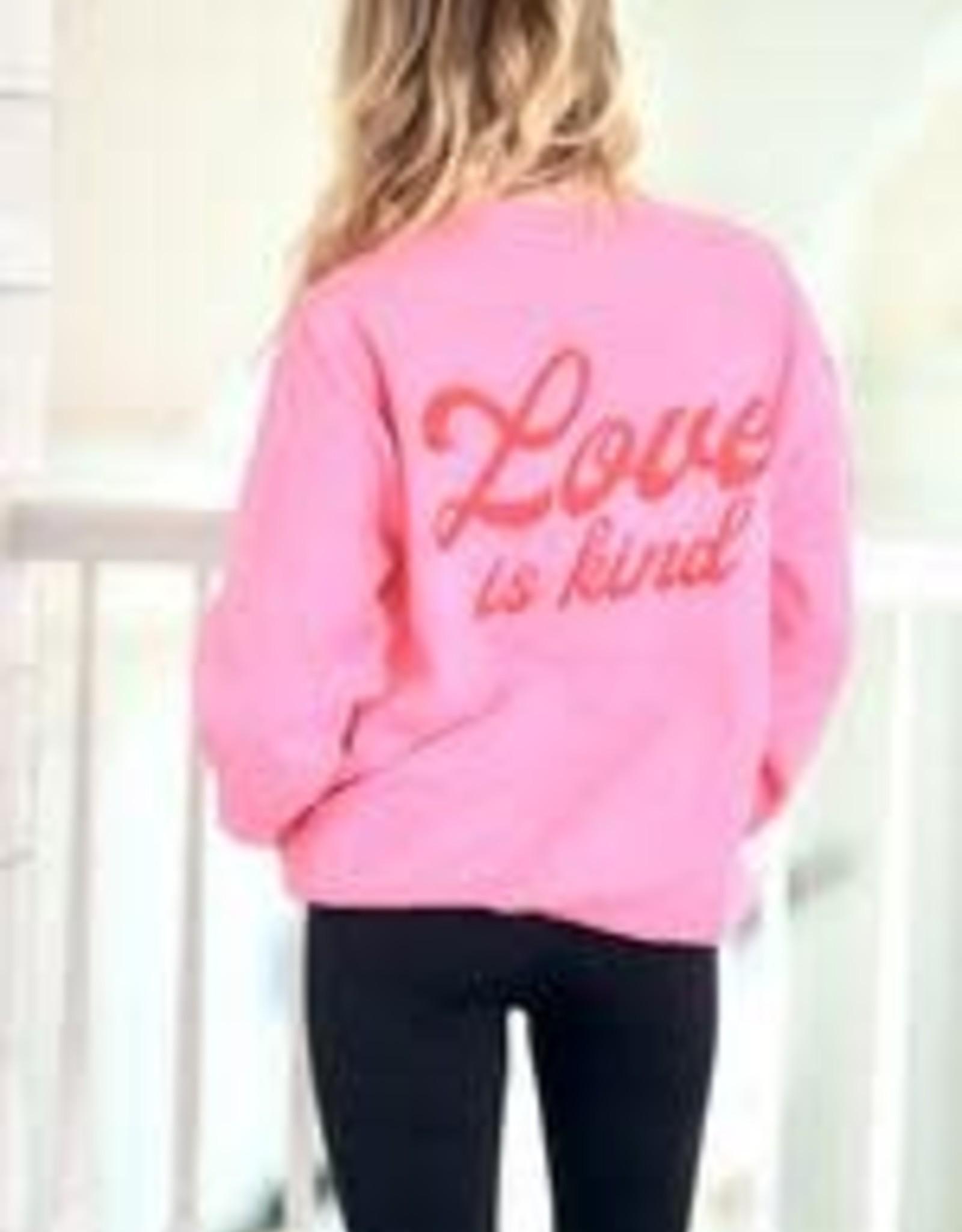 The Light Blonde Love is Kind Sweatshirt