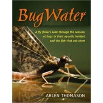 Bug Water by Arlen Thomason
