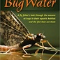 Bug Water by Arlen Thomason