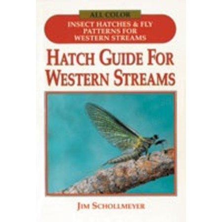 Hatch Guide to Western Streams by Jim Schollmeyer