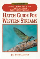 Hatch Guide to Western Streams by Jim Schollmeyer