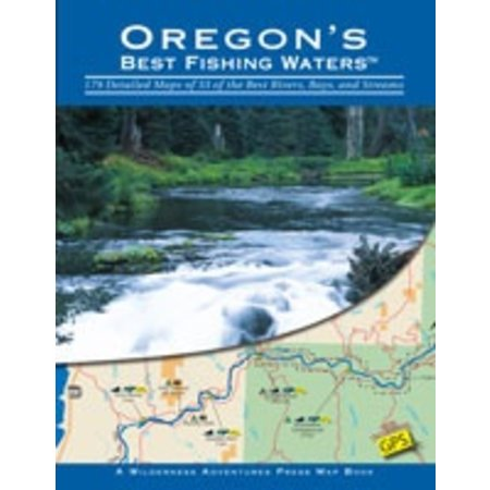 Oregon's Best Fishing Waters