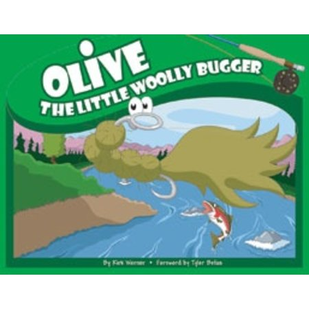 Olive the Little Woolly Bugger by Kirk Werner