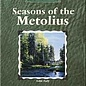Seasons on the Metolius by John Judy