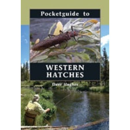 Pocketguide to Western Hatches by Dave Hughes