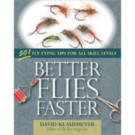 Better Flies Faster by David Klausmeyer