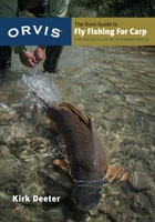 Orvis Guide to Fly Fishing For Carp