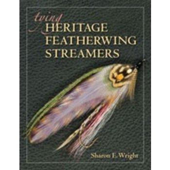 Tying Heritage Featherwing Streamers, Sharon E. Wright