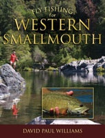 Fly Fishing for Western Smallmouth-David Paul Williams
