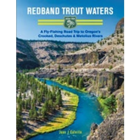 Redband Trout Waters, By Juan J Calvillo