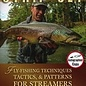 Strip-Set: Fly Fishing Techniques, Tactics, and Patterns for Streamers