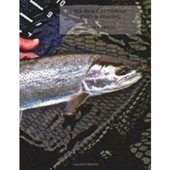Sea-Run Cutthroat: Flies & Flyfishing, Jay Nicholas