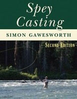 Spey Casting by Simon Gawesworth