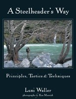 A Steelheader's Way by Lani Waller
