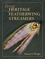 Tying Heritage Featherwing Streamers, Sharon E. Wright
