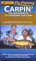 Carpin' An Overview of Fly Rodding for Carp, Brian Flechsig with Dave Whitlock, Michael Bennett & Jim Andrix