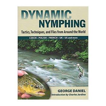Dynamic Nymphing by George Daniel