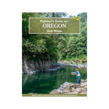 Flyfisher's Guide to Oregon by Gary Weber