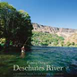 Fishing Oregon's Deschutes River by Scott Richmond