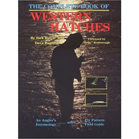 The Complete Book of Western Hatches by Hafele & Hughes