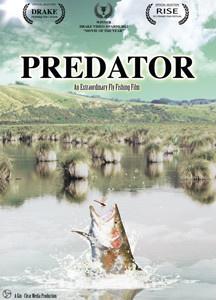 Predator: An Extraordinary Fly Fishing Film