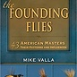 The Founding Flies, Mike Valla