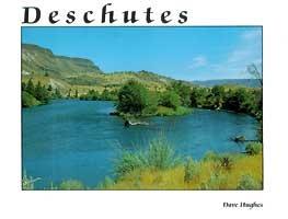 Deschutes, Dave Hughes