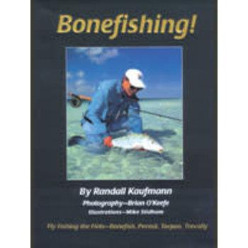 Bonefishing! by Randall Kaufmann