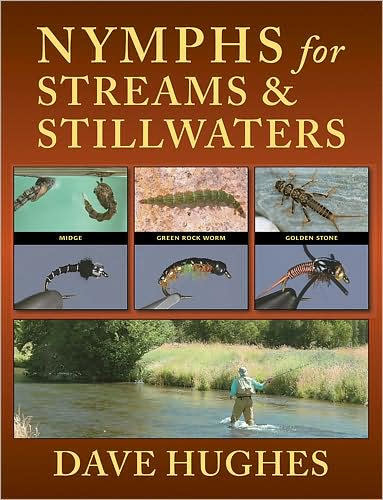 Nymphs for Stream and Stillwaters by Dave Hughes