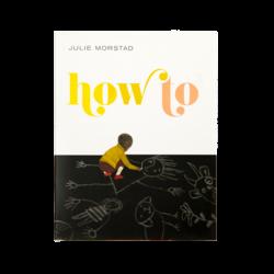Julie Morstad How To
