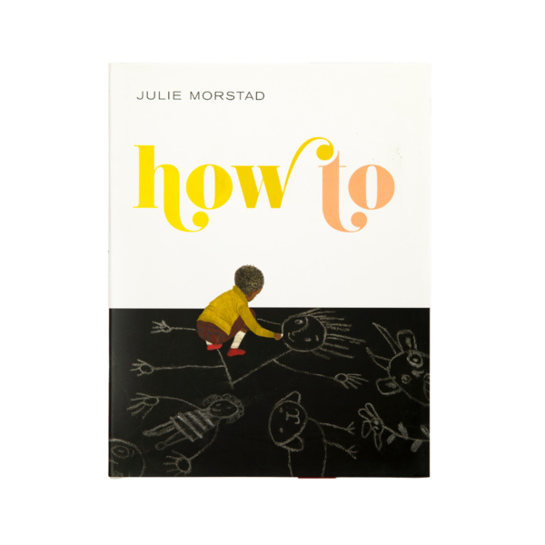 Julie Morstad How To
