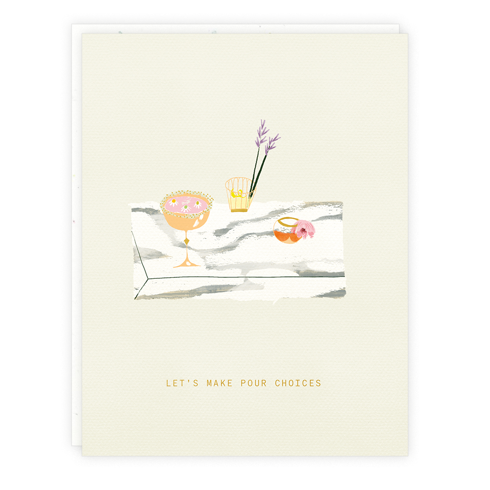 Someday Studio Pour Decisions Greeting Card