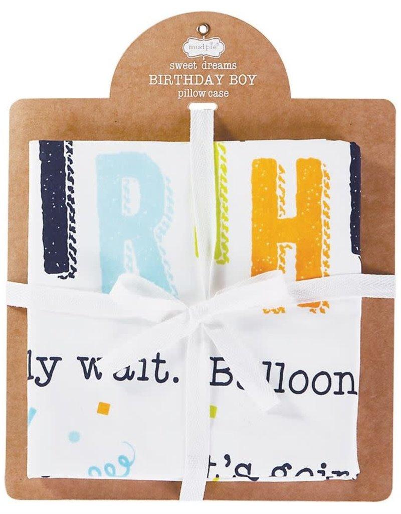 Mud-Pie Birthday Pillowcase