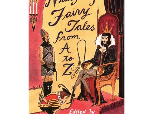 Naughty Fairy Tales from A-Z