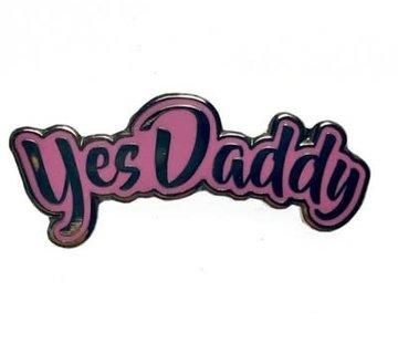 Geeky & Kinky Yes Daddy Pin