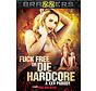 Fuck Free or Die Hardcore: A XXX Parody