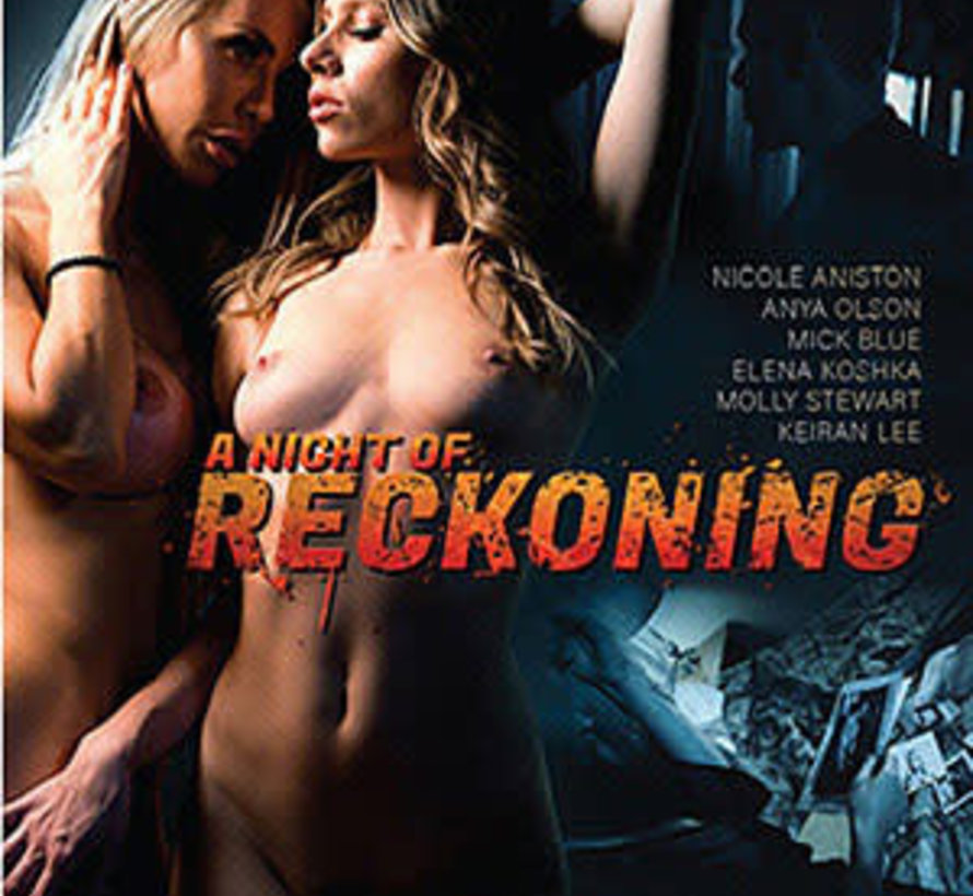 A Night of Reckoning