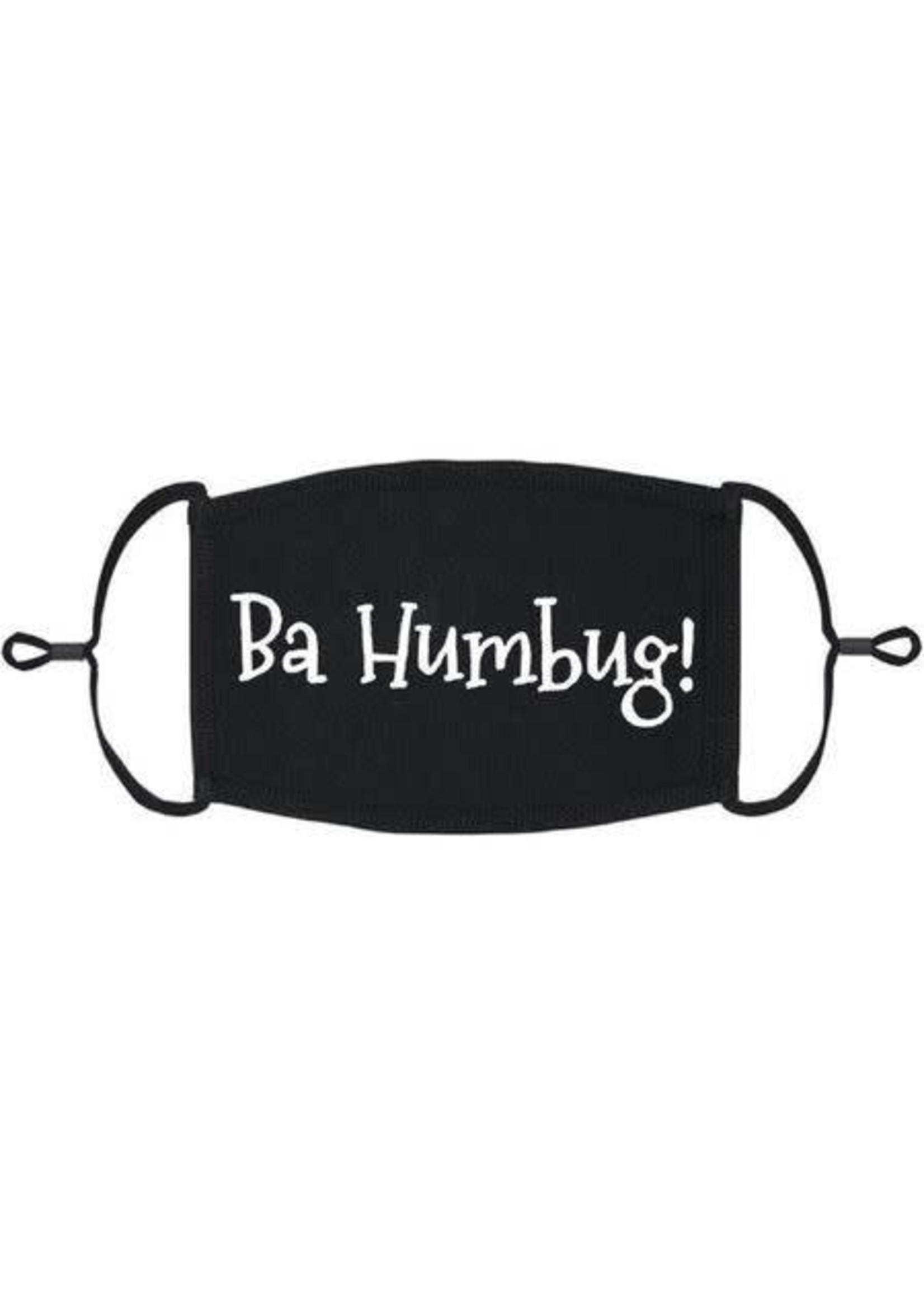 """""""Ba Humbug!"""" Fabric Face Mask"""