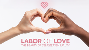 Take Part in the Labor of Love