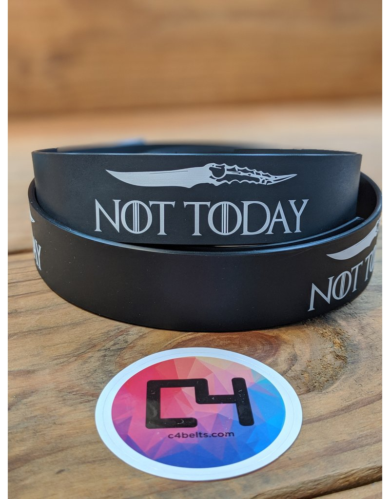 C4 Not Today w/Buckle
