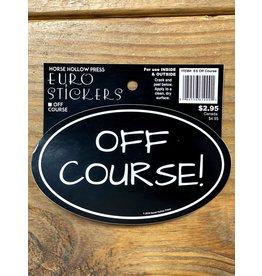 Horse Hollow Press Off Course! Sticker