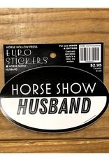 Horse Hollow Press Horse Show Husband Sticker