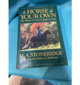 A Horse of Your Own By M.A. Stoneridge
