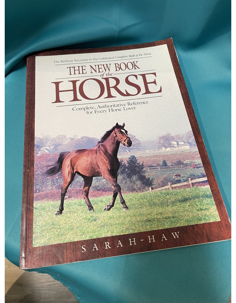 The New Book of the Horse By: Sarah Haw