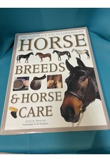 The Ultimate Encyclopedia of Horse Breeds and Horse Care By: Judith Draper