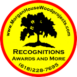 Recognitions - Home of Morgan House Woodprojects