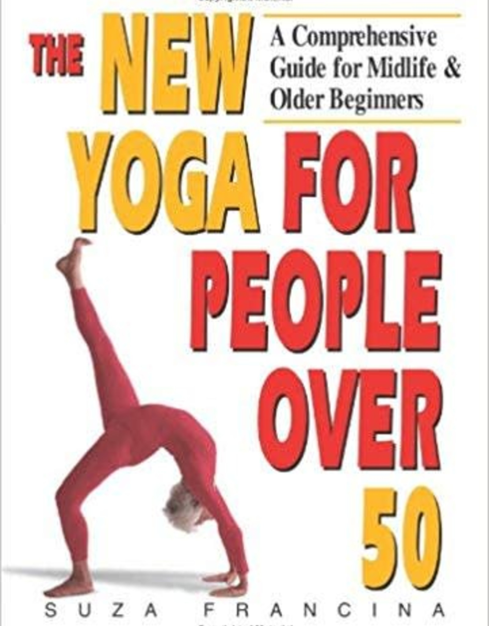 Integral Yoga Distribution New Yoga for People Over 50